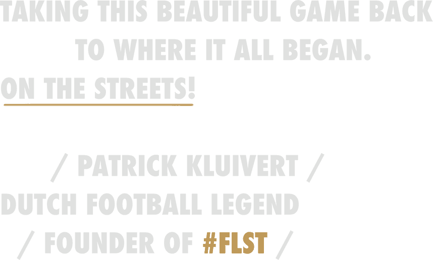 Dutch Football Legend Patrick Kluivert Founder of FLST